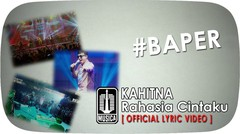 KAHITNA - Rahasia Cintaku #Baper (Official Lyric Video)