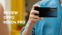 Review OPPO Reno4 Pro, Kelas Premium dengan Layar 90Hz
