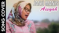 Lagu Malaysia Janji Manismu Cover _ Aisyah