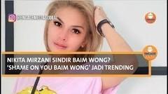 Nikita Mirzani sindir Baim Wong