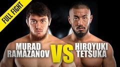 Murad Ramazanov vs. Hiroyuki Tetsuka   ONE Championship Full Fight