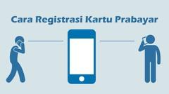 Begini Cara Registrasi Kartu Prabayar