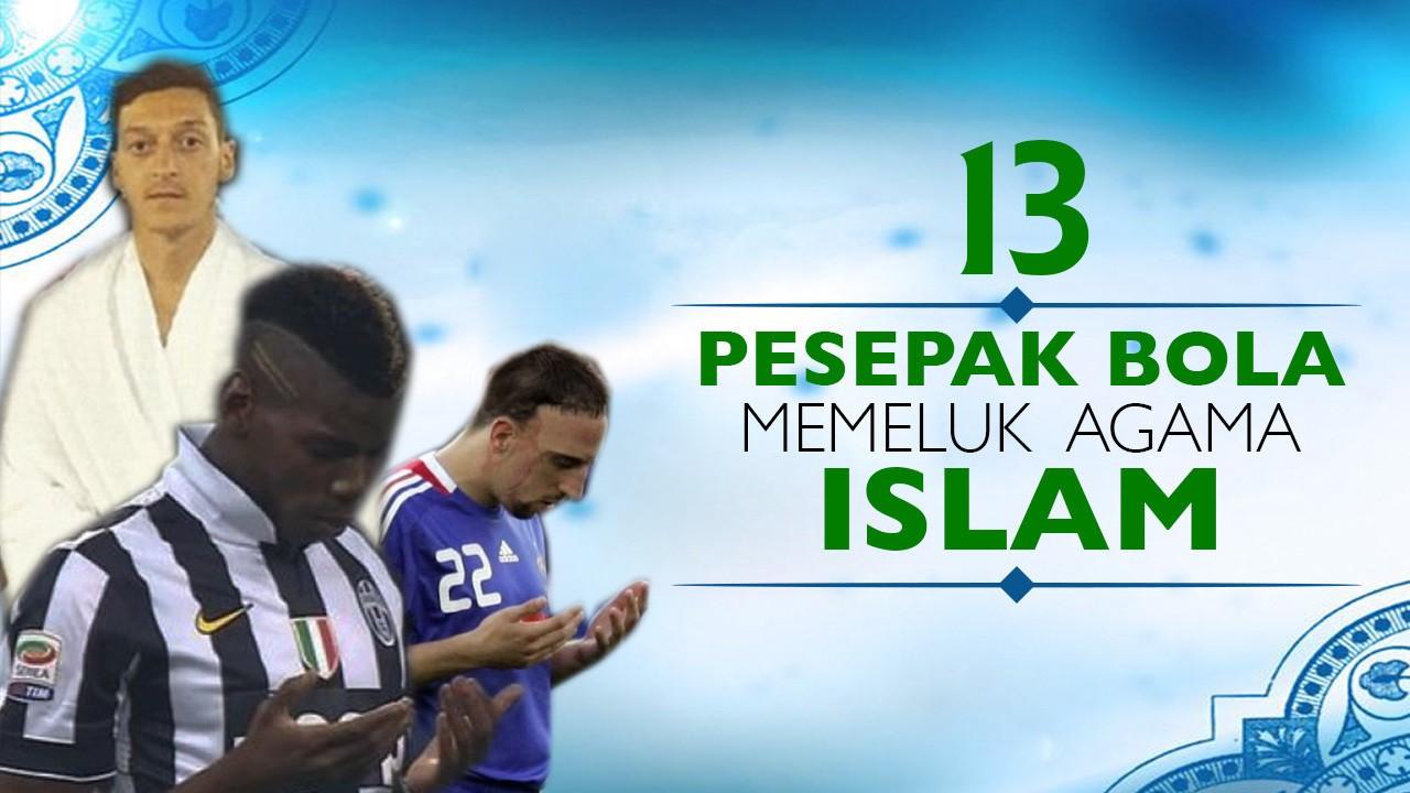 13 Pesepak Bola Top Yang Memeluk Agama Islam