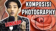 KOMPOSISI PHOTOGRAPHY LENGKAP