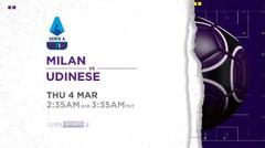Milan vs Udinese - Kamis, 04 Maret 2021 | Serie A