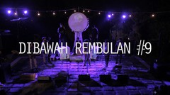 Konser Album Perawan (Ropea) #9 Parahyena ft Colabulator - Dibawah Rembulan