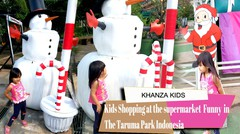 Khanza Kids Shopping at the supermarket funny in the taruma park indonesia