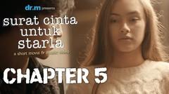 Surat Cinta Untuk Starla (Jefri Nichol & Caitlin) Short Movie - Chapter #5