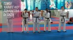 Mata Harimau: Pemenang Karate Tunanetra Gaza