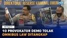 10 Provokator Demo Tolak Omnibus Law Ditangkap