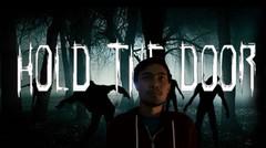 HOLD THE DOOR (Short Horror Movie) - #GATaraArts2