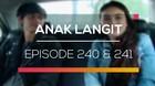 Anak Langit - Episode 240 dan 241