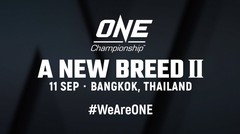 ONE- A NEW BREED II Preview- Everything You Need To Know