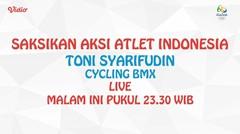 Ayo Dukung Atlit BMX Indonesia. Malam ini jam 23.30