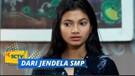 Hayolooh! Lili Ketahuan Gak Masuk Sekolah Sama Ayahnya | Dari Jendela SMP Episode 155