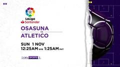 Osasuna vs Atletico - Minggu, 1 Novermber 2020 | La Liga Santander