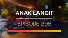 Anak Langit - Episode 298