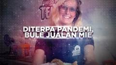 BERANI BERUBAH: Diterpa Pandemi, Bule Jualan Mi