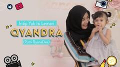 Intip Yuk Isi Kamar Qiandra (Putri Ryana Dea) I Celebrity Moms