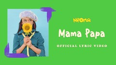 Neona - Mama Papa - Official Lyric Video