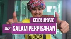 Celeb Update! Salam Perpisahan Ira Maya Sopha dan Kiki Amalia untuk Ria Irawan