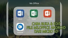Cara Buka/Edit File Ms Office (Word,excel) dari micro SD memory external di android