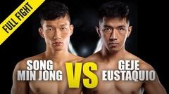 Song Min Jong vs. Geje Eustaquio   ONE Championship Full Fight
