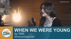 """EPS 93 - """"WHEN WE WERE YOUNG"""" (adele) by Tari"""