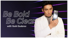 Be Bold Be Clear with Yoshi Sudarso