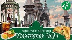 Keluyuran ke Mercusuar Cafe & Resto Bandung, Ada apa aja ya?