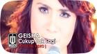 GEISHA - Cukup Tak Lagi (Official Video)