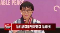 ASEAN 53 Tahun, Retno Marsudi Beberkan Tantangan PBB Pasca Pandemi Covid-19