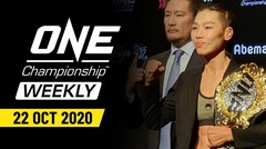 ONE Championship Weekly - 22 October 2020