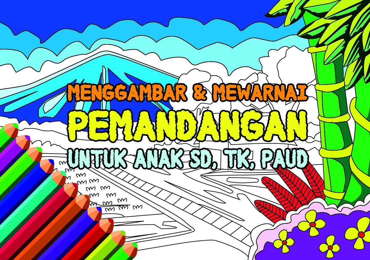 Menggambar Pemandangan Untuk Anak SD TK Dan PAUD