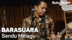 Barasuara – Sendu Melagu (Live Performance) | BukaMusik