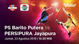 [23 Agustus 15:30] Live Streaming - Barito Putera vs Persipura Jayapura - Shopee Liga 1