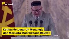 Ketika Kim Jong-un Menangis dan Meminta Maaf kepada Rakyat