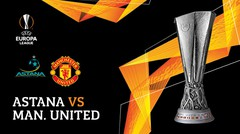 Full Match - Astana vs Manchester United | UEFA Europa League 2019/20