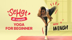 Yoga for Beginner with Winda | Eps. 3 | Sehat Dirumah