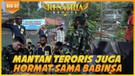 Mantan Teroris Juga Hormat Pada Babinsa | Ora Ngapak Ora Kepenak Part 2