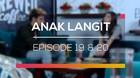 Anak Langit - Episode 19 dan 20