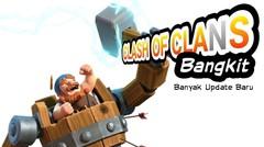 Clash Of Clans BANGKIT !! Banyak Update Fitur Baru Dan Event Game