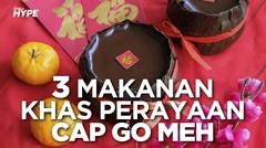 3 Makanan Khas Perayaan Cap Go Meh