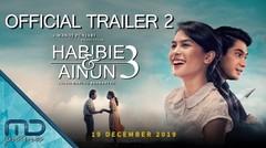 Habibie & Ainun 3 - Official Trailer 2  19 Desember 2019 di Bioskop