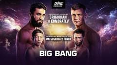 ONE Championship | BIG BANG Full Event