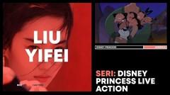Video Viral Liu Yifei, Pemeran Live Action Film Mulan | SERI: DISNEY PRINCESS LIVE ACTION