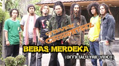 Steven & Coconuttreez - Bebas Merdeka (Official Lyric Video)