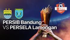 Persib Bandung vs Persela Lamongan - Shopee Liga 1 - 01 Mar 2020 | 18:25 WIB