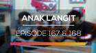 Anak Langit - Episode 167 dan 168