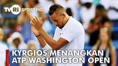 KYRGIOS JUARA ATP WASHINGTON OPEN 2019